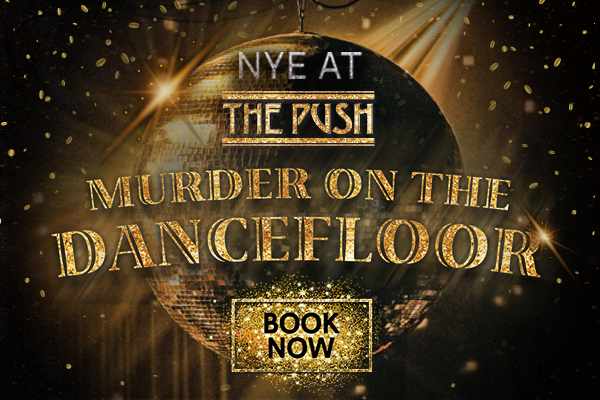 NYE 2019 at The Push